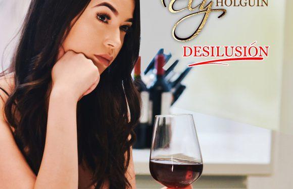 """Ely Holguín lanza nuevo tema y video """"Desilusión"""""""